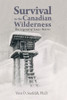 Survival in the Canadian Wilderness - eBook