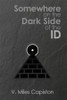Somewhere on the Dark Side of the ID - eBook