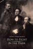 How to Fight in the Dark - eBook