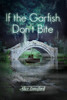 If the Garfish Don't Bite - eBook