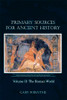 Primary Sources for Ancient History: Volume II - eBook