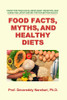 Food Facts, Myths, and Healthy Diets