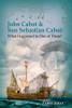 John Cabot & Son Sebastian Cabot