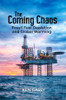 The Coming Chaos - eBook