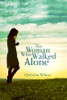 The Woman Who Walked Alone - eBook
