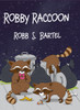 Robby Raccoon - eBook