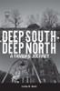 Deep South - Deep North