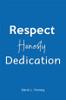 Respect Honesty Dedication - eBook