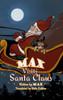 Max Visits Santa Claus