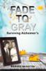 Fade to Gray (PB)