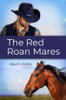 The Red Roan Mares - eBook