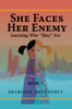 She Faces Her Enemy - eBook