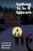 Nothing Is As It Appears - eBook