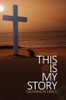 This Is My Story - eBook