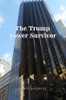 The Trump Tower Survivor - eBook