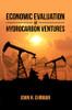 Economic Evaluation of Hydrocarbon Ventures - eBook