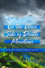 On the Other Side of Death Mountain - eBook
