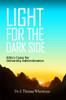 Light for the Dark Side