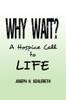 Why Wait? - eBook