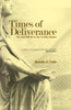 Times of Deliverance