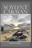 Soylent Caravan