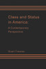 Class and Status in America - Hardcover