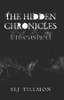The Hidden Chronicles: Unleashed - ebook