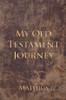 My Old Testament Journey