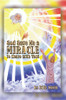 God Gave Me a Miracle to Share with You! - eBook
