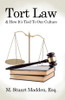 Tort Law & How It's Tied To Our Culture - eBook