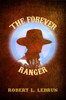 The Forever Ranger