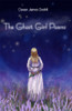 The Ghost Girl Poems - eBook