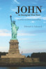 John: An Immigrant True Story - eBook