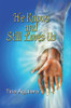 He Knows and Still Loves Us - eBook