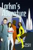 Larkin's Adventure