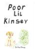 Poor Lil Kinsey - eBook