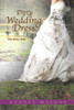 Dirty Wedding Dress: The Dirty Past