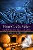 Hear Gods Voice: Hear the Voice of the Son of God and Live - eBook