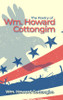 The Poetry of Wm. Howard Cottongim