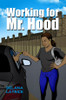 Working for Mr. Hood