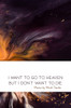 I Want to Go to Heaven but I Don't Want to Die - eBook