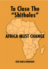 To Close the Shitholes Africa Must Change - eBook