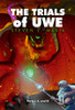 The Trials of Uwe