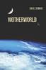 Motherworld