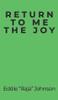Return to Me the Joy