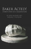 Baker Acted!: Three Days in a Madhouse - eBook