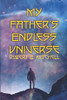 My Father's Endless Universe - eBook