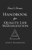 Ponce's Primer Handbook for Quality Life Maximization - eBook