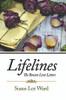 Lifelines: The Bowen Love Letters