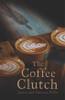 The Coffee Clutch - eBook